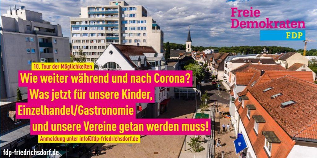 Flyer - FDP Friedrichsdorf - 10te Tour der Möglichkeiten- Wie weiter während und nach Corona?